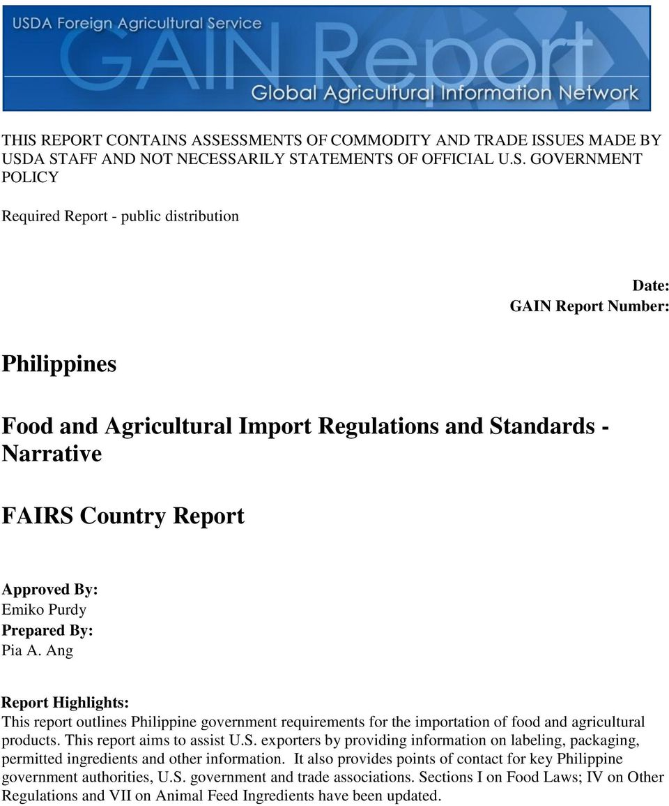 Ang Report Highlights: This report outlines Philippine government requirements for the importation of food and agricultural products. This report aims to assist U.S.