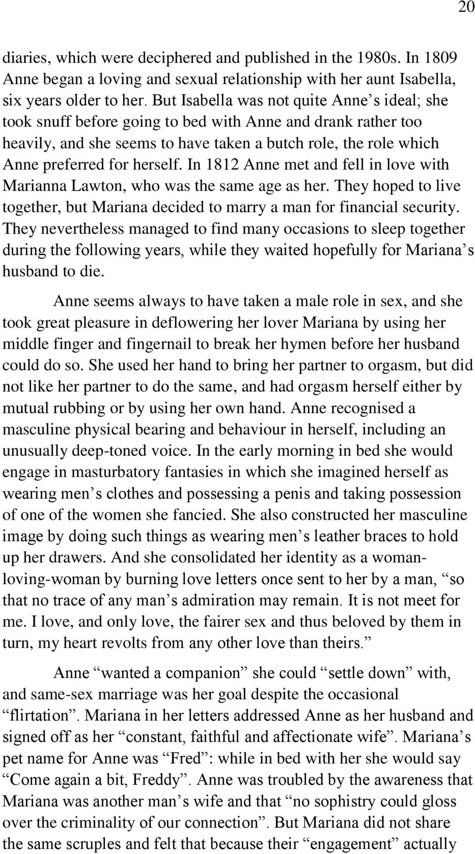 In 1812 Anne met and fell in love with Marianna Lawton, who was the same age as her. They hoped to live together, but Mariana decided to marry a man for financial security.
