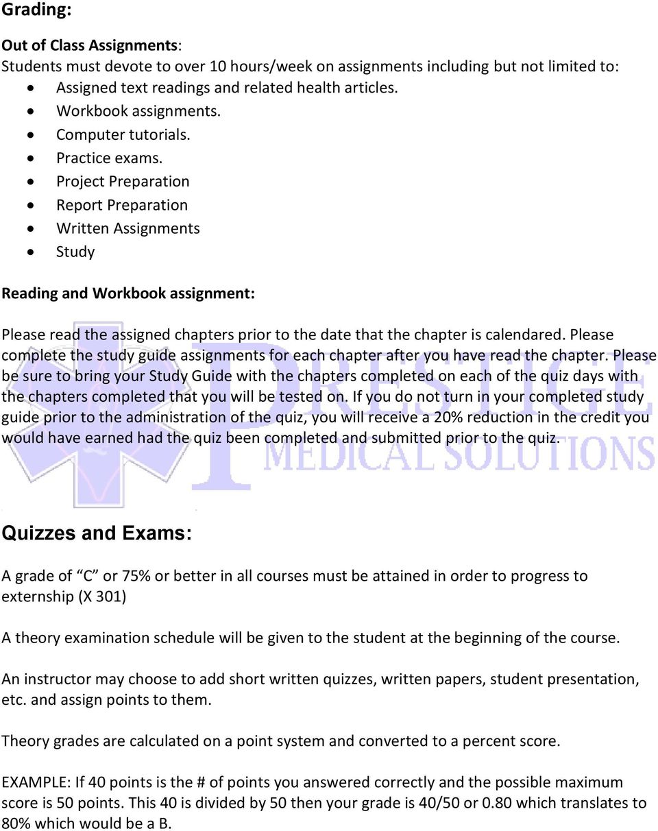 Project Preparation Report Preparation Written Assignments Study Reading and Workbook assignment: Please read the assigned chapters prior to the date that the chapter is calendared.