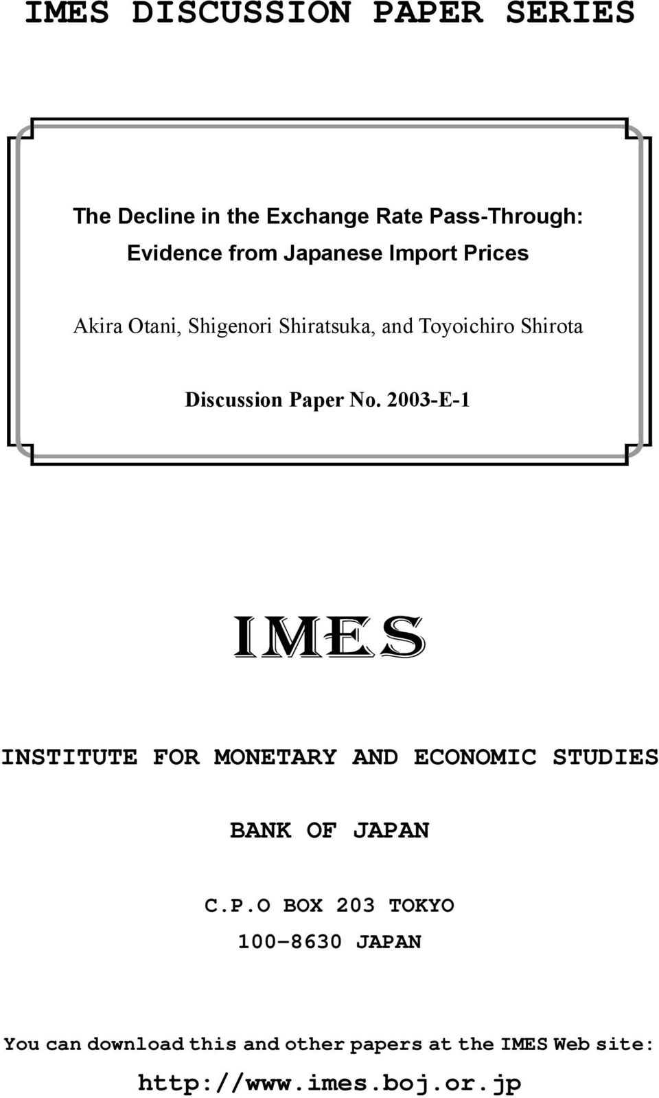 Paper No. 2003-E-1 INSTITUTE FOR MONETARY AND ECONOMIC STUDIES BANK OF JAPAN C.P.O BOX 203