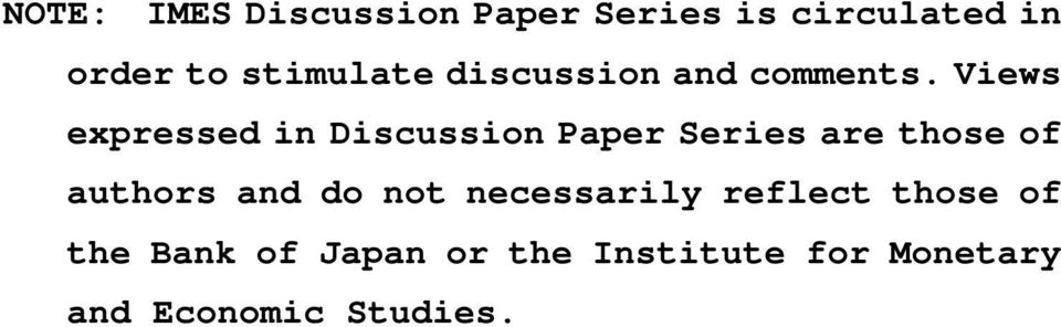 Views expressed in Discussion Paper Series are those of authors and