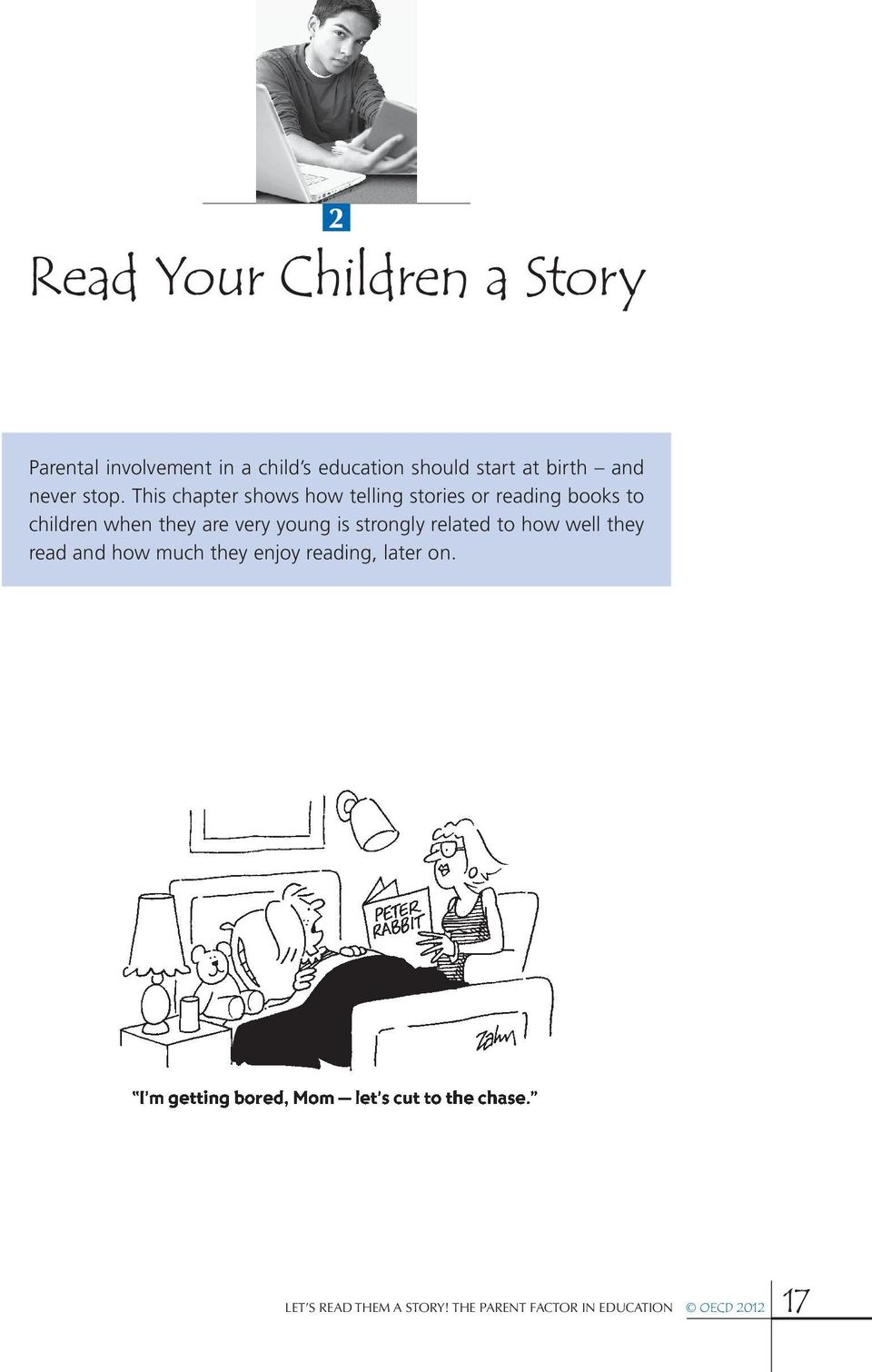 This chapter shows how telling stories or reading books to children when they are very