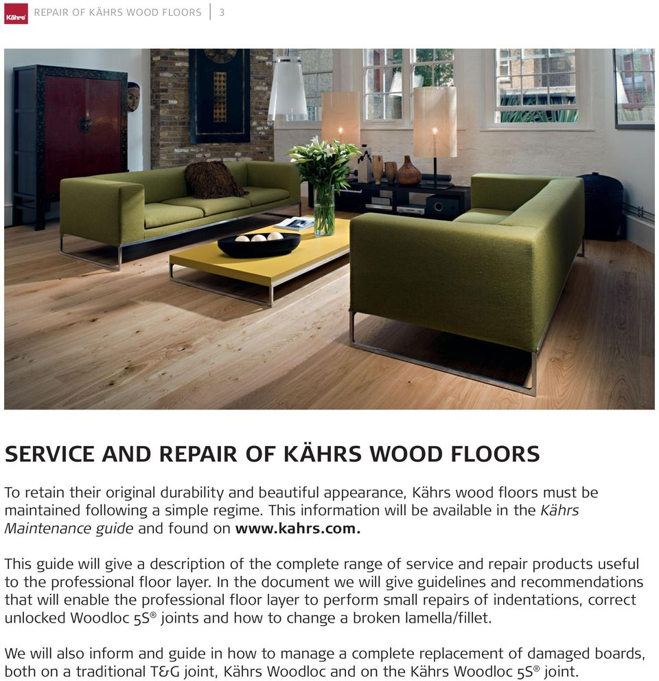 This guide will give a description of the complete range of service and repair products useful to the professional floor layer.
