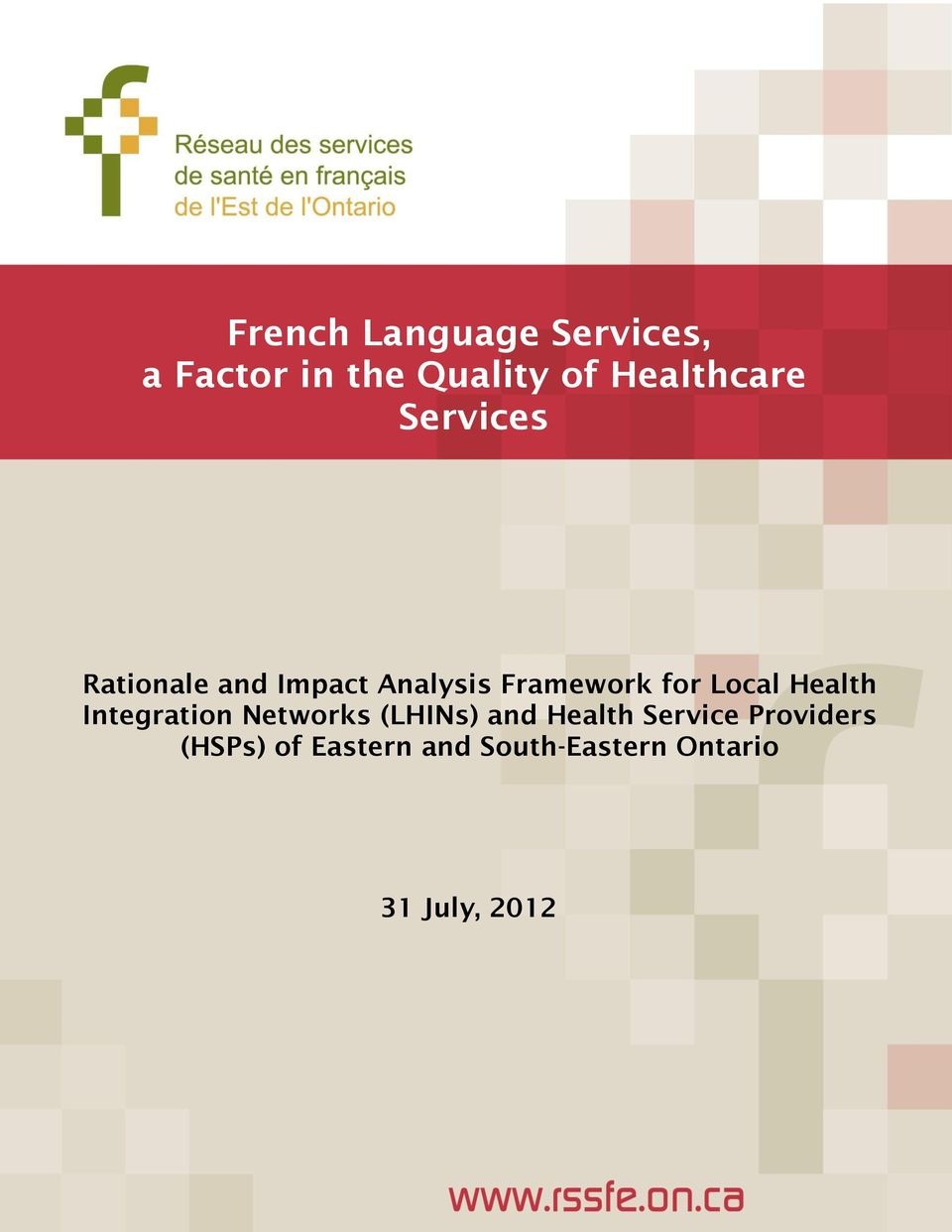 for Local Health Integration Networks (LHINs) and Health