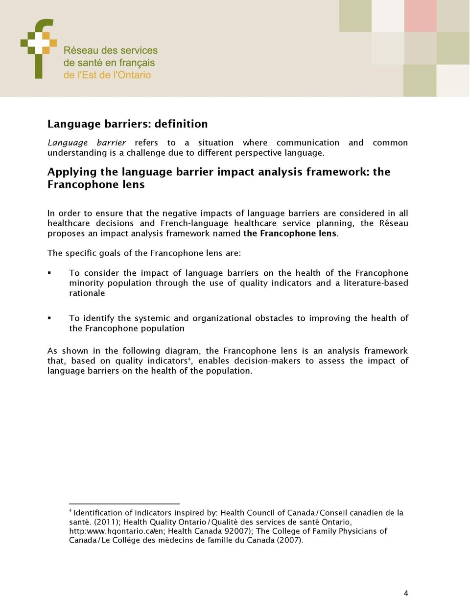 French-language healthcare service planning, the Réseau proposes an impact analysis framework named the Francophone lens.