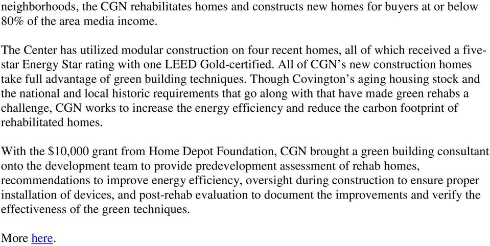 All of CGN s new construction homes take full advantage of green building techniques.
