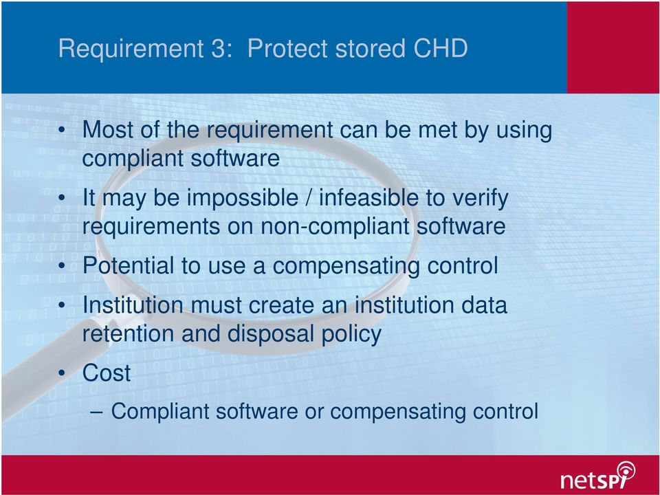 non-compliant software Potential to use a compensating control Institution must