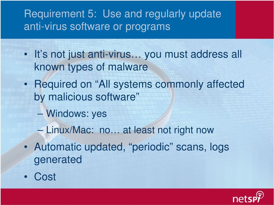 All systems commonly affected by malicious software Windows: yes Linux/Mac: