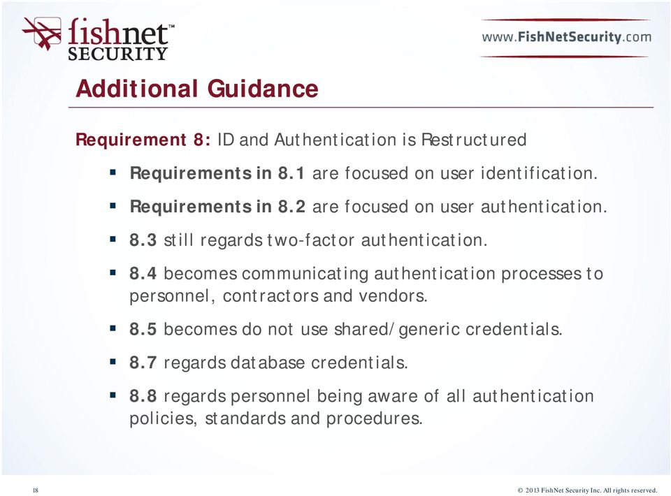 8.5 becomes do not use shared/generic credentials. 8.