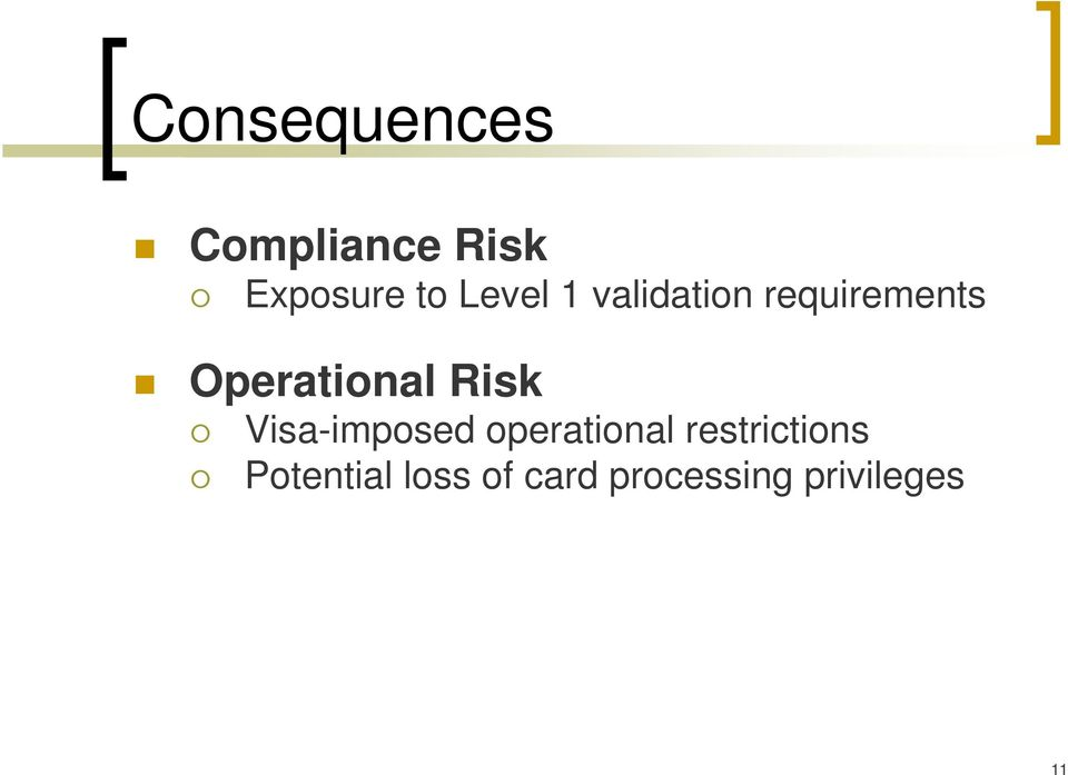 Risk Visa-imposed operational restrictions