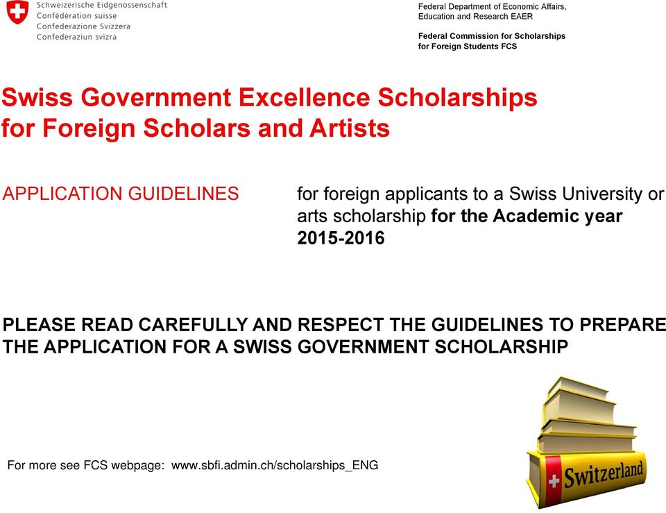 GUIDELINES fr freign applicants t a Swiss University r arts schlarship fr the Academic year 2015-2016