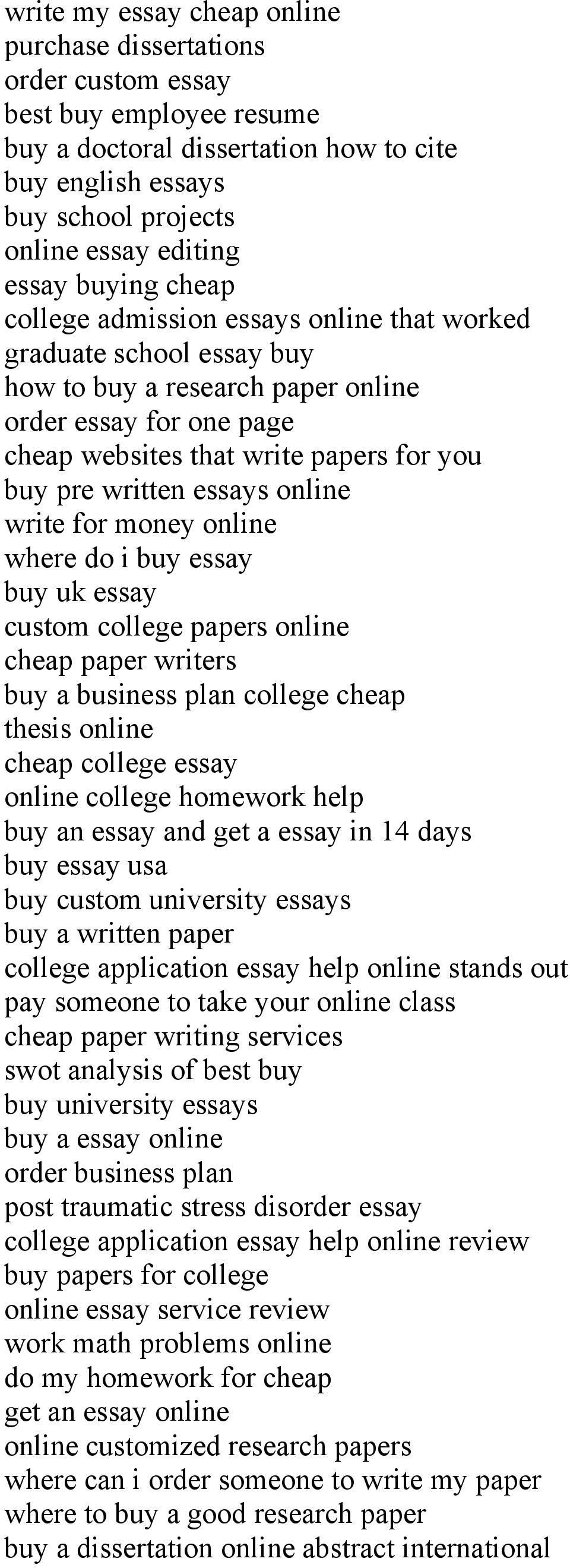 written essays online write for money online where do i buy essay buy uk essay custom college papers online cheap paper writers buy a business plan college cheap thesis online cheap college essay