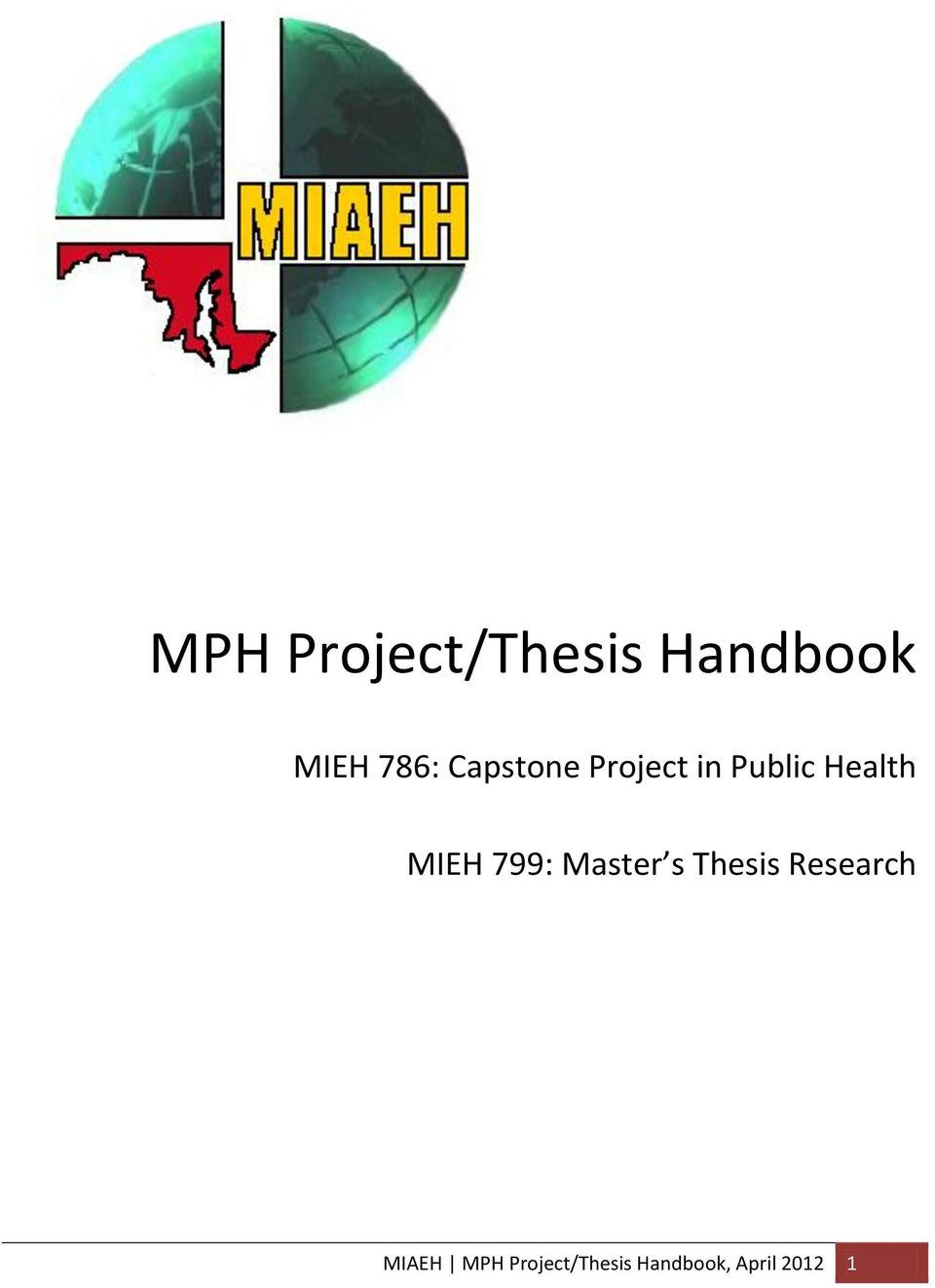 799: Master s Thesis Research MIAEH
