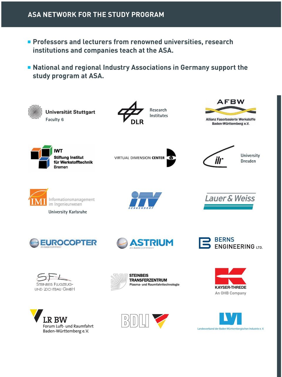 National and regional Industry Associations in Germany support the study