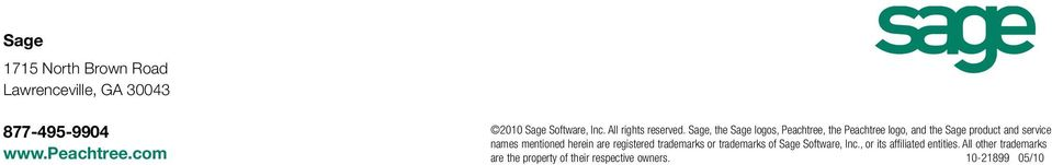 Sage, the Sage logos, Peachtree, the Peachtree logo, and the Sage product and service names mentioned