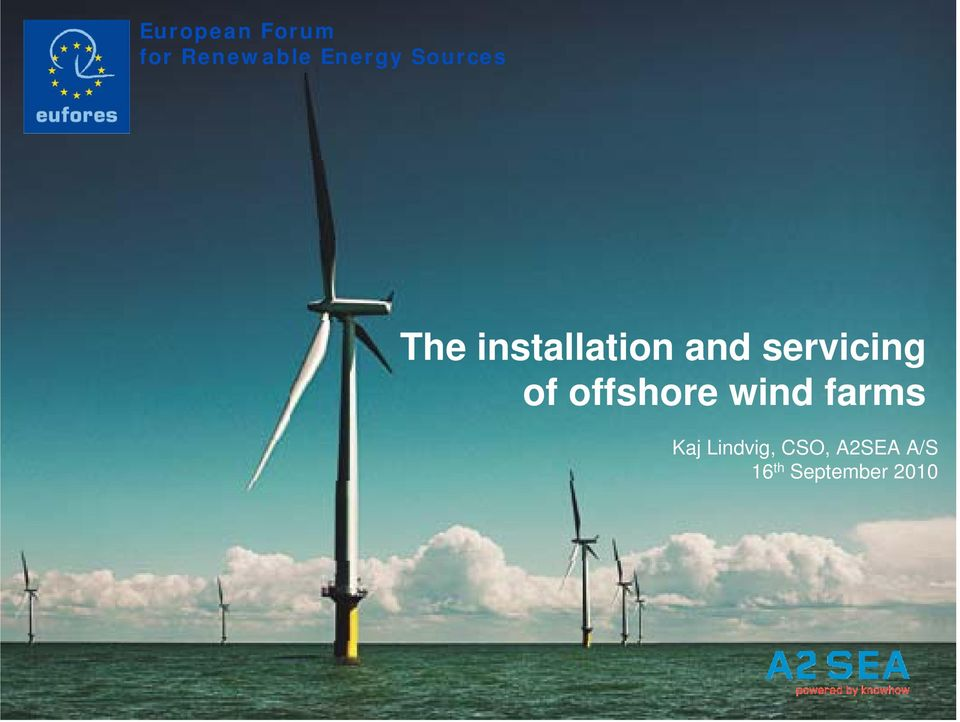 servicing of offshore wind farms Kaj