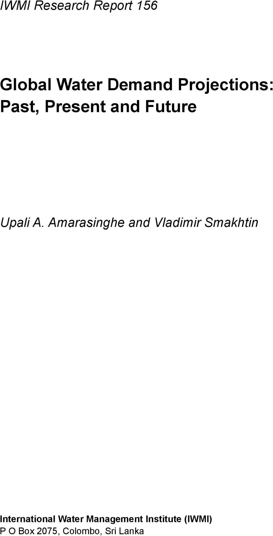Amarasinghe and Vladimir Smakhtin International