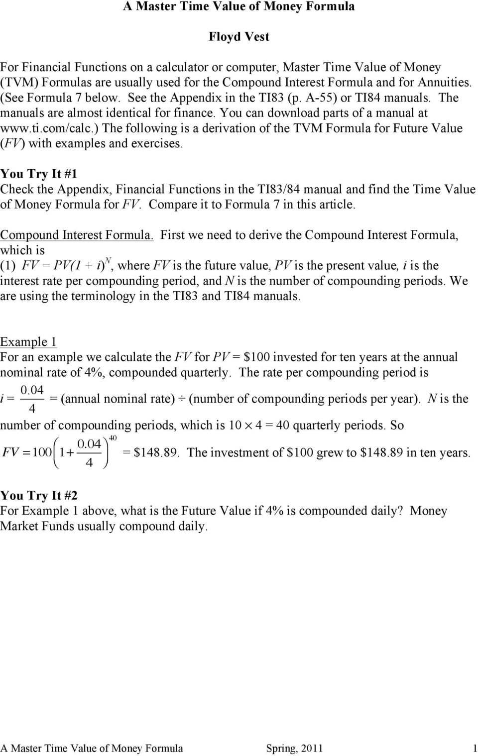 ) The followng s a dervaton of the TVM Formula for Future Value (FV) wth examples and exercses.