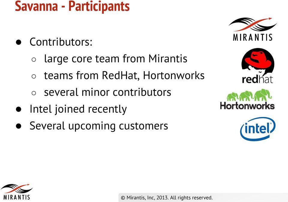 Hortonworks several minor contributors