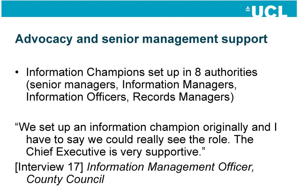 an information champion originally and I have to say we could really see the role.