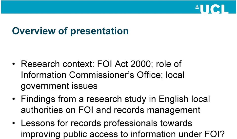 study in English local authorities on FOI and records management Lessons for