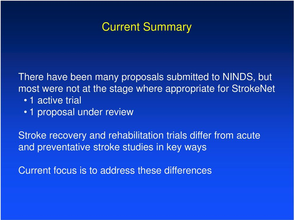 under review Stroke recovery and rehabilitation trials differ from acute and