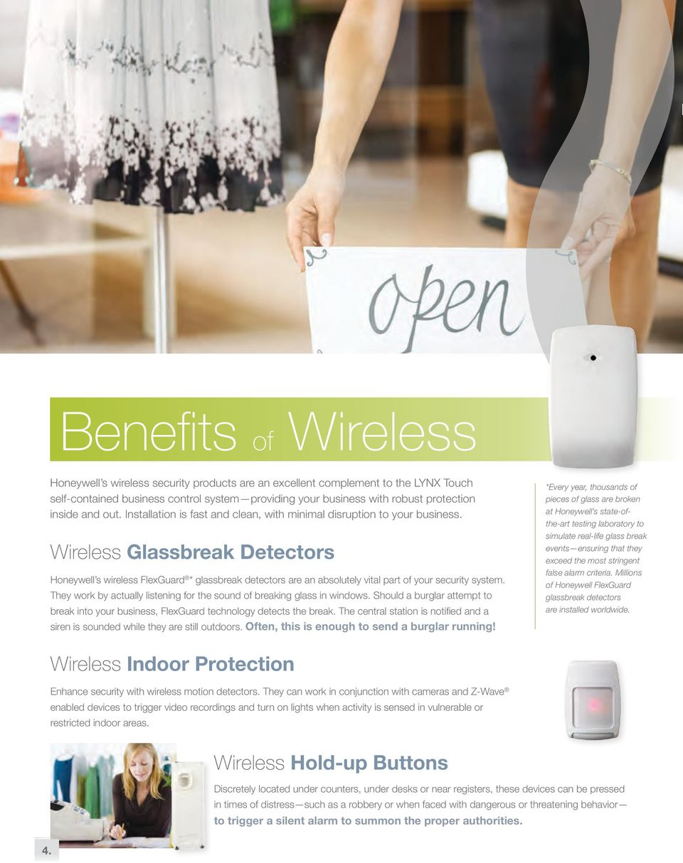 Wireless Glassbreak Detectors Honeywell s wireless FlexGuard * glassbreak detectors are an absolutely vital part of your security system.