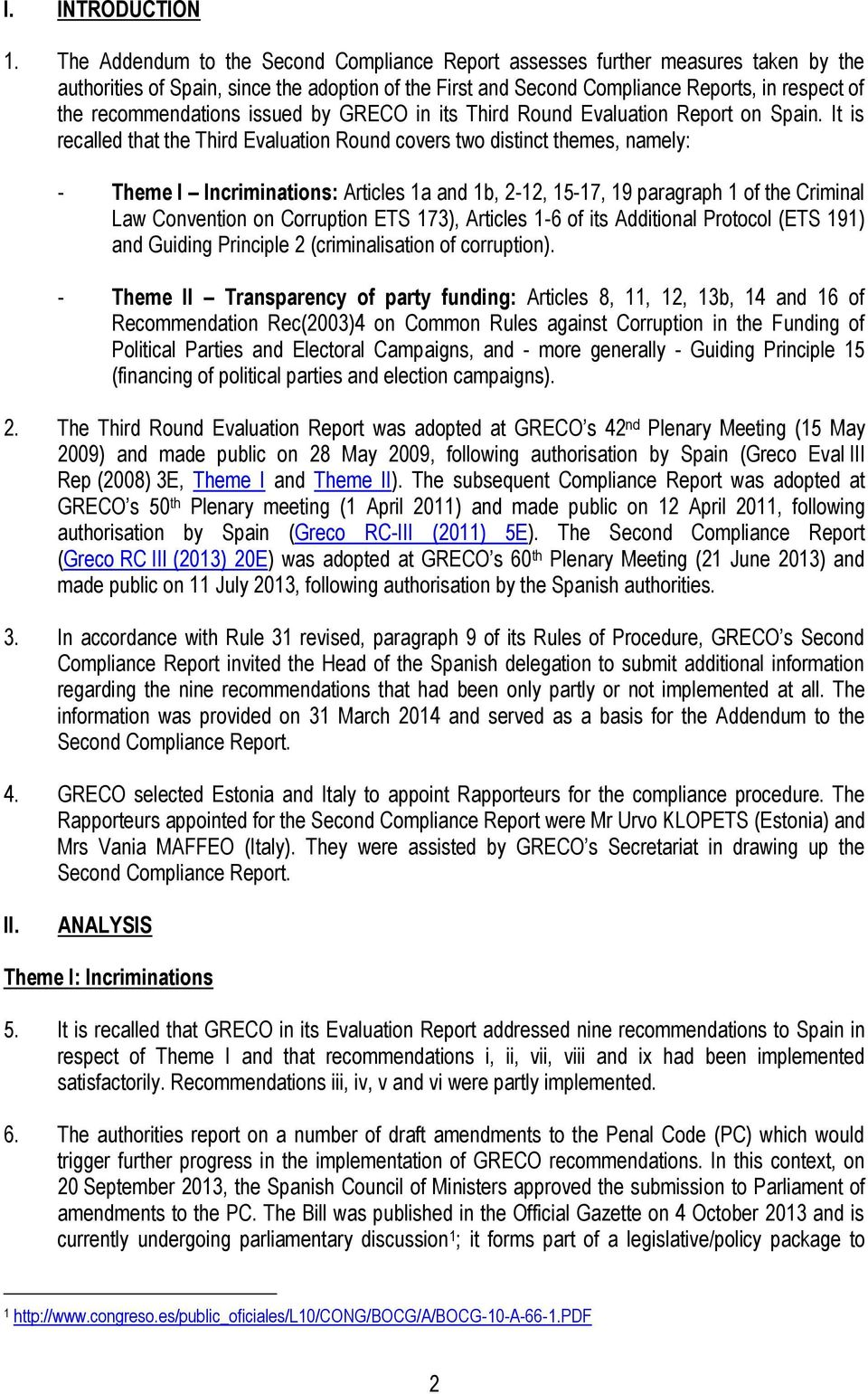 recommendations issued by GRECO in its Third Round Evaluation Report on Spain.