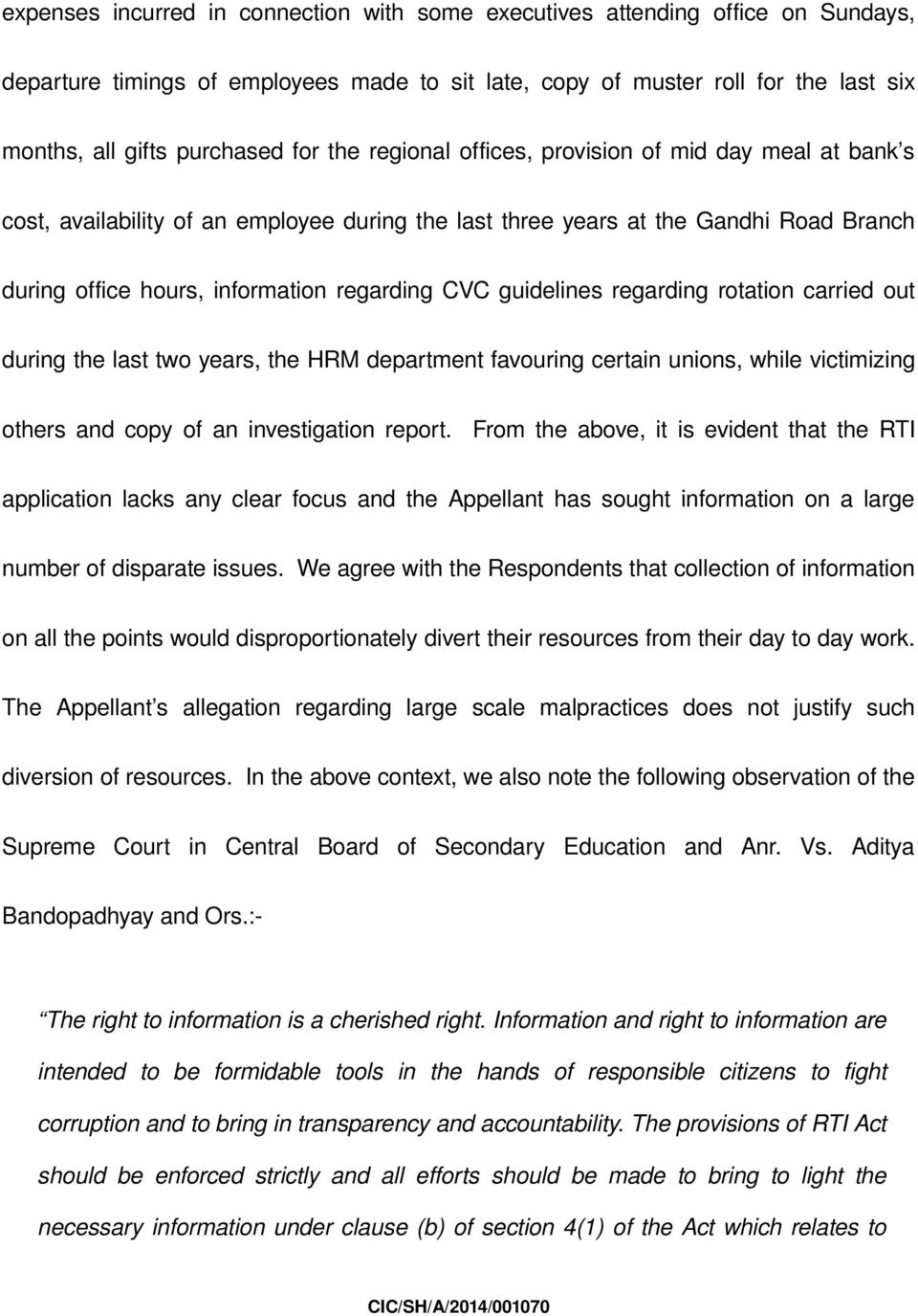 guidelines regarding rotation carried out during the last two years, the HRM department favouring certain unions, while victimizing others and copy of an investigation report.