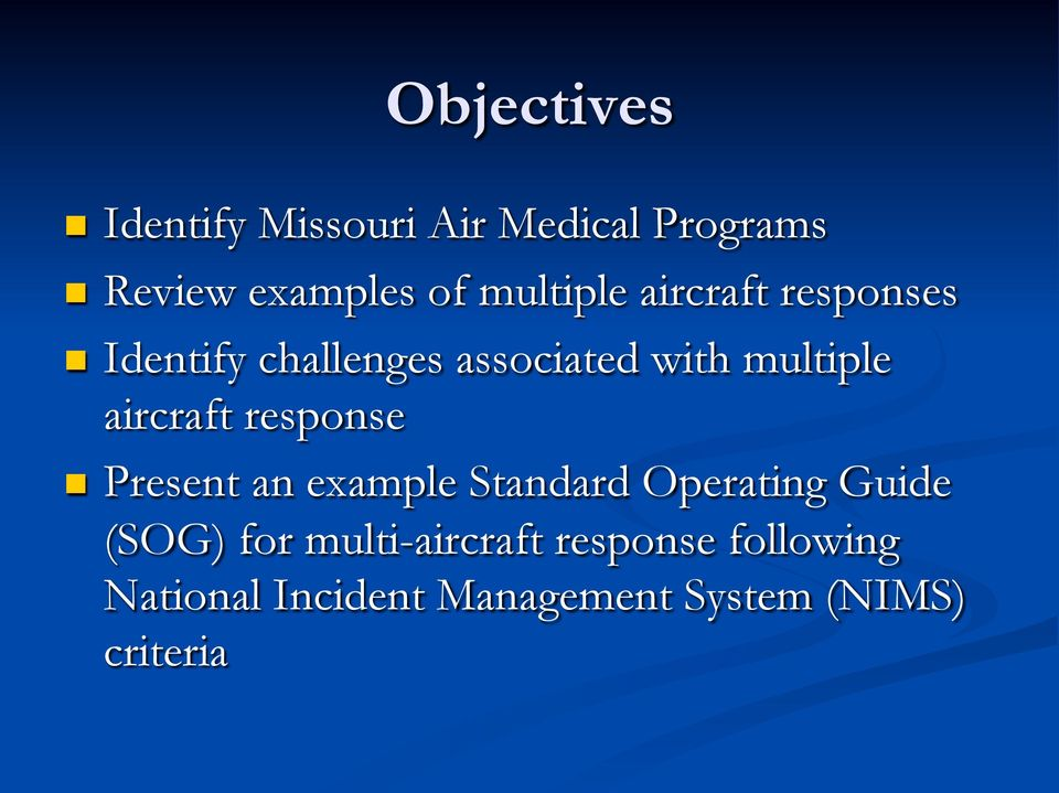 aircraft response n Present an example Standard Operating Guide (SOG) for