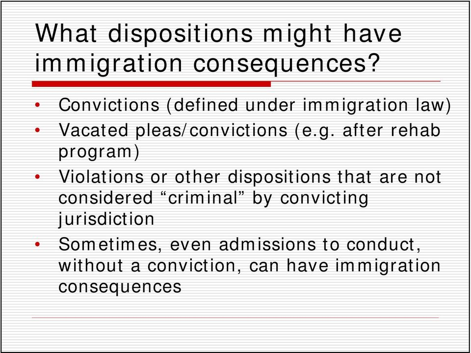 ation law) Vacated pleas/convictions (e.g.