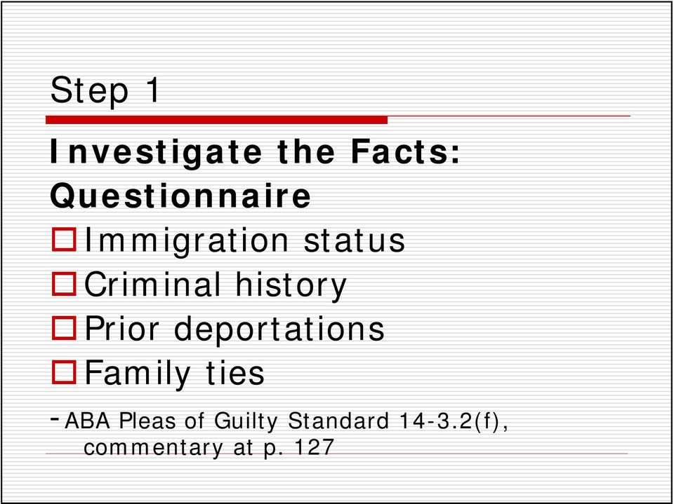 history Prior deportations Family ties
