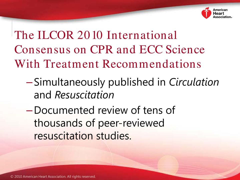 published in Circulation and Resuscitation Documented