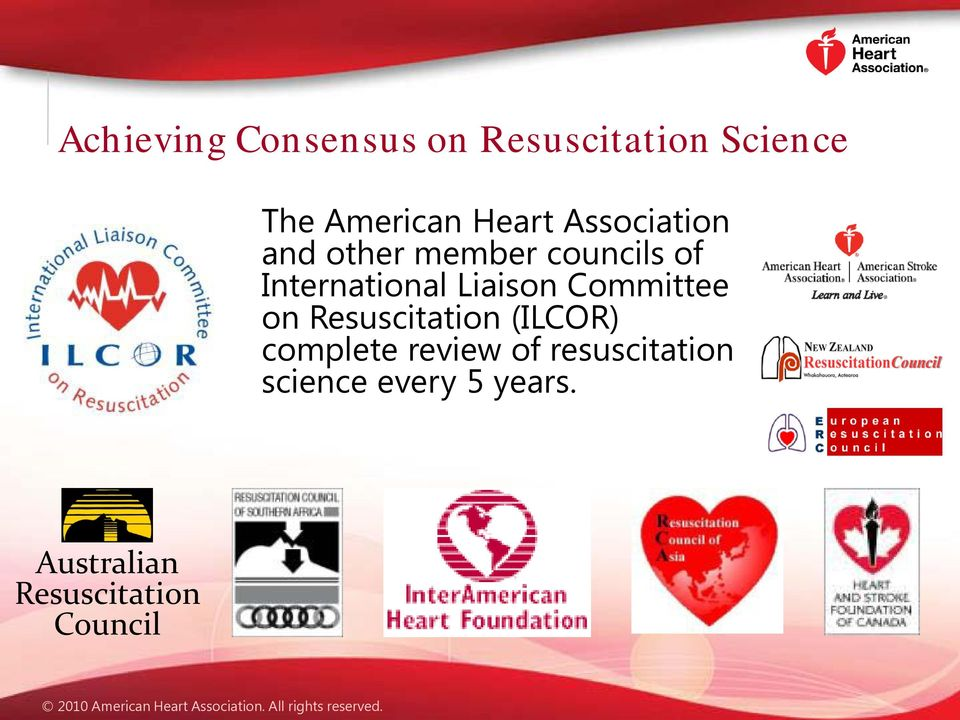 Liaison Committee on Resuscitation (ILCOR) complete review of