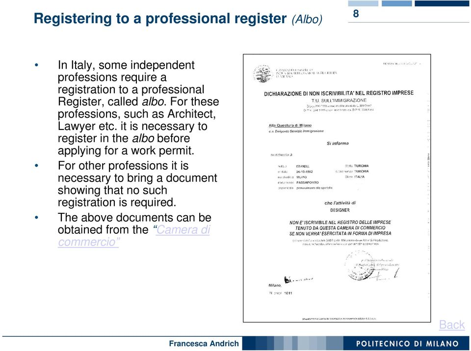 it is necessary to register in the albo before applying for a work permit.