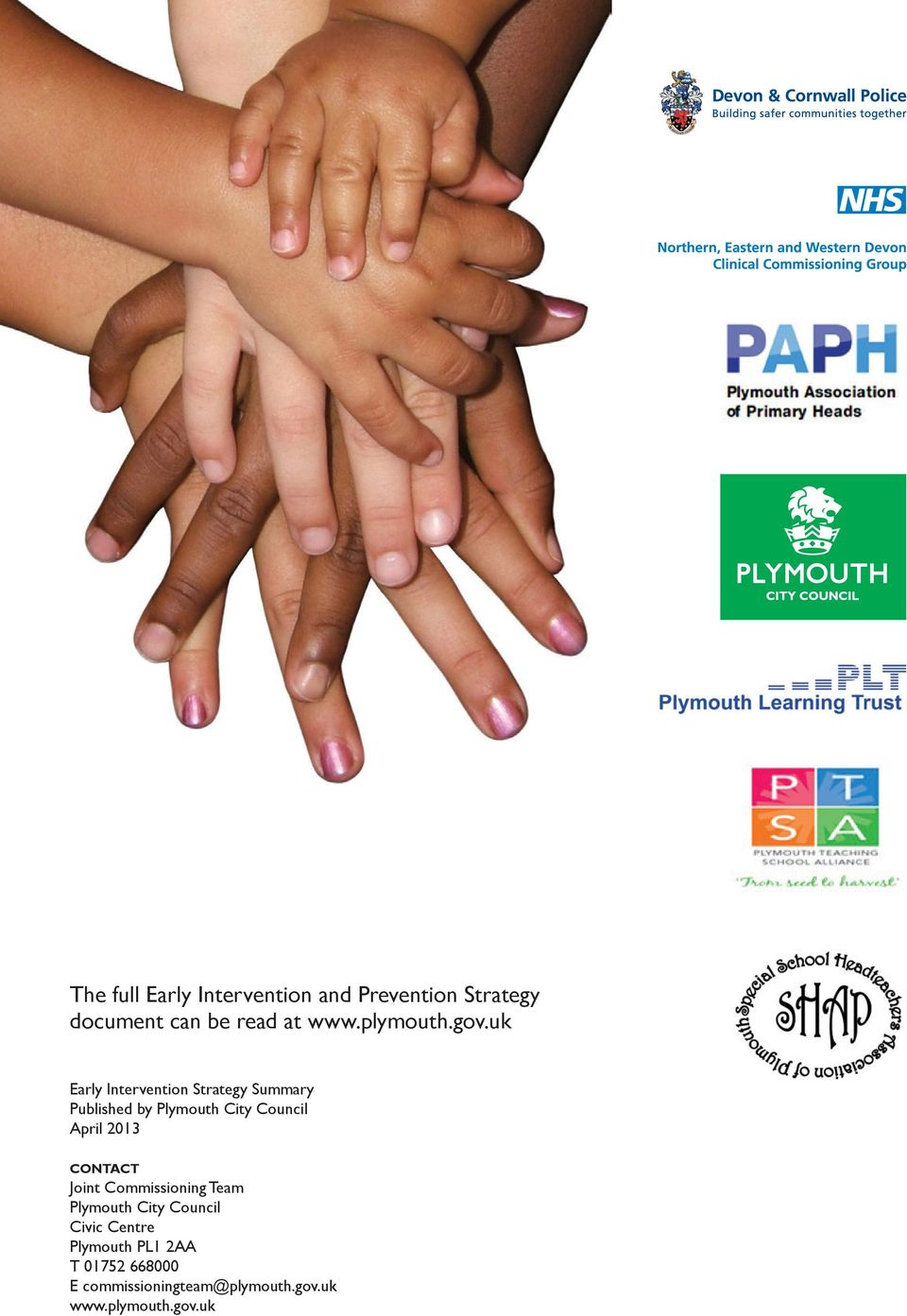 uk Early Intervention Strategy Summary Published by Plymouth City Council April