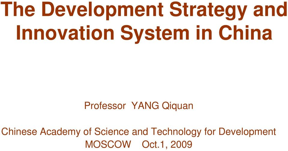YANG Qiquan Chinese Academy of Science