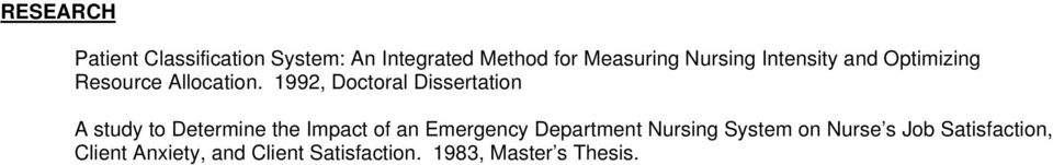 1992, Doctoral Dissertation A study to Determine the Impact of an Emergency