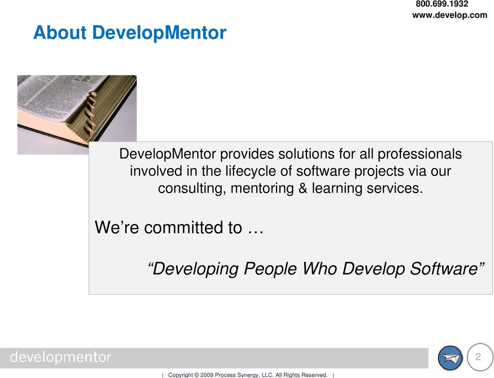projects via our consulting, mentoring & learning