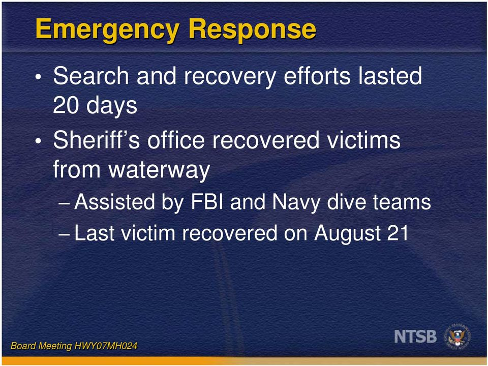 recovered victims from waterway Assisted by