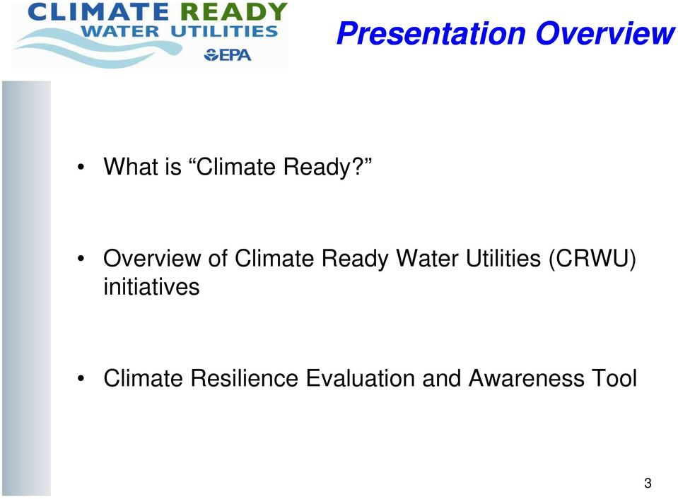 Overview of Climate Ready Water