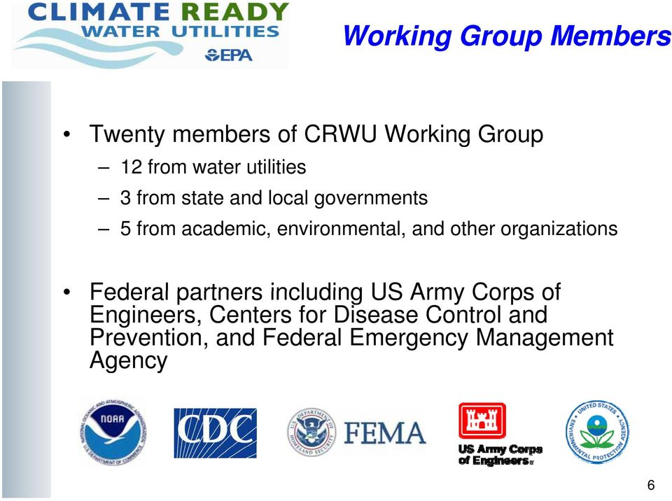 and other organizations Federal partners including US Army Corps of Engineers,