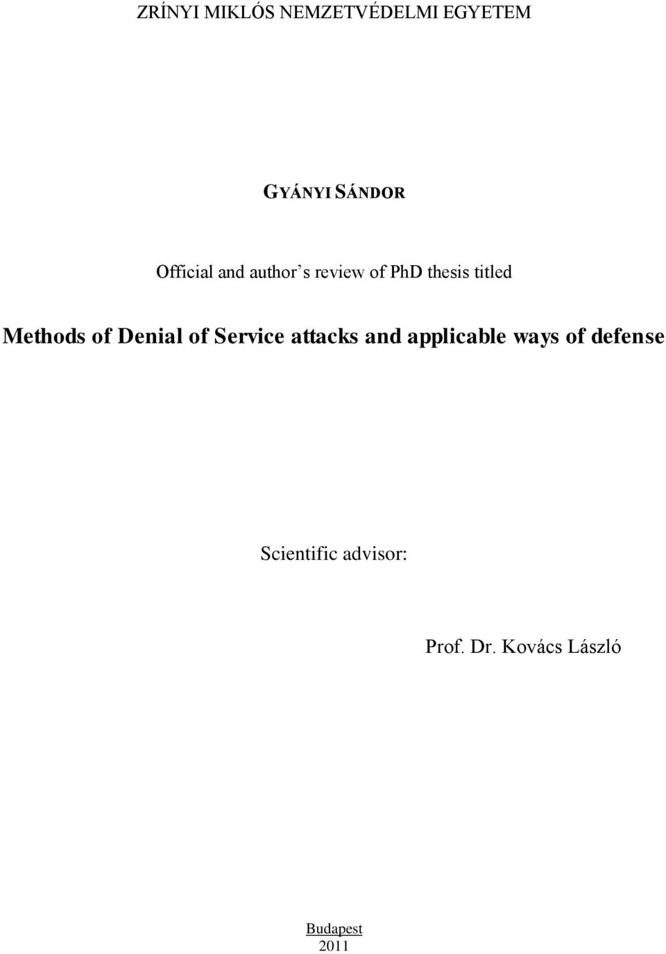 Methods of Denial of Service attacks and applicable ways