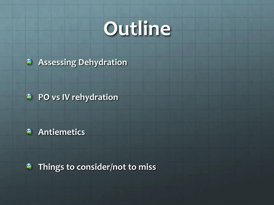 rehydration Antiemetics