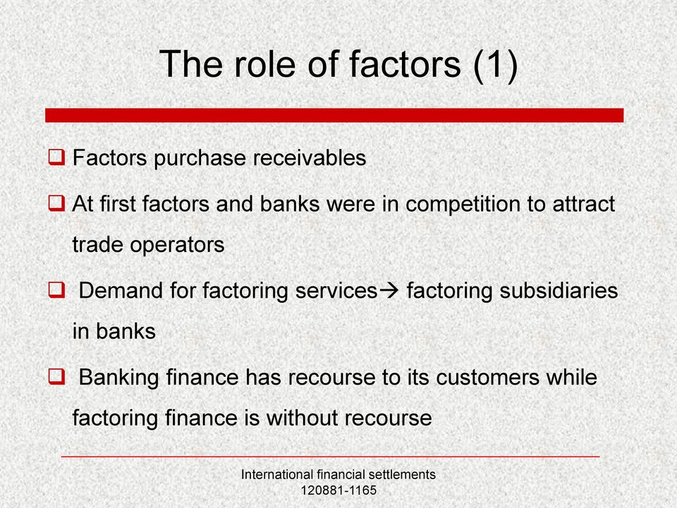 factoring services factoring subsidiaries in banks Banking finance