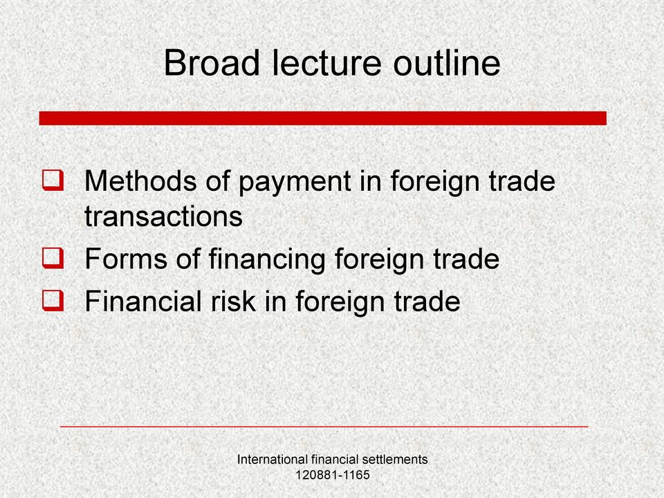 transactions Forms of financing