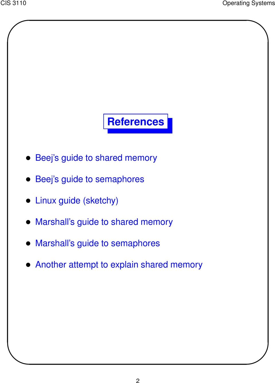 Marshall s guide to shared memory Marshall s