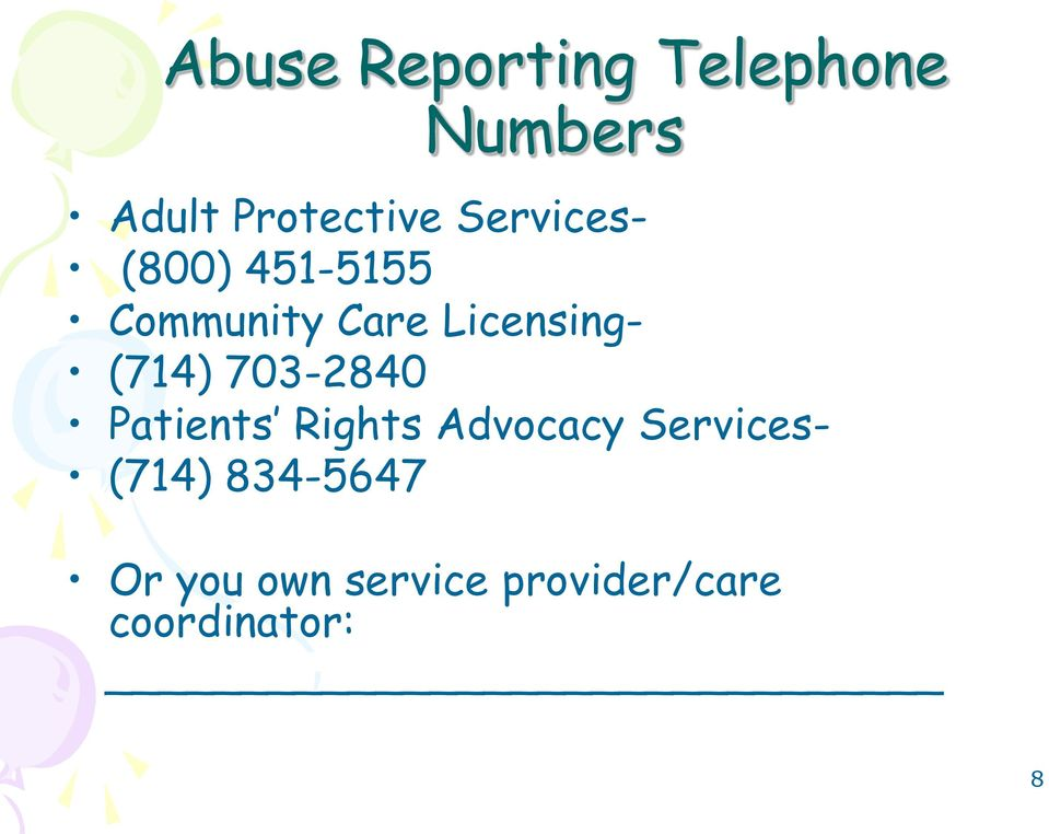 (714) 703-2840 Patients Rights Advocacy Services-