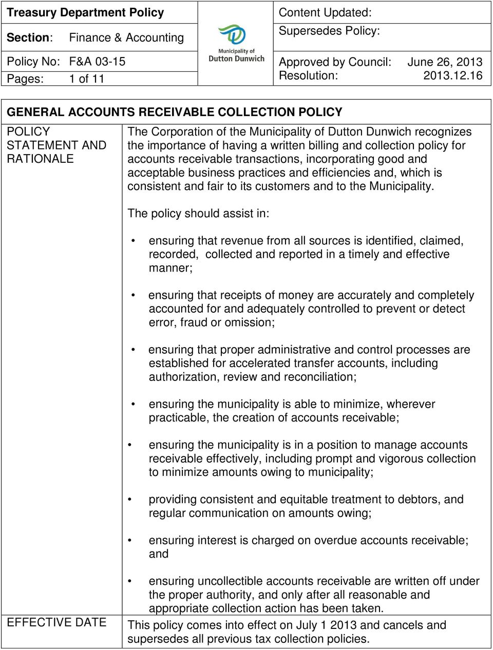 billing and collection policy for accounts receivable transactions, incorporating good and acceptable business practices and efficiencies and, which is consistent and fair to its customers and to the