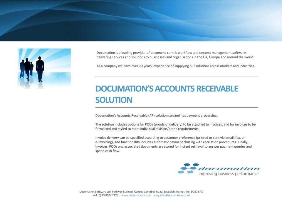 DOCUMATION S ACCOUNTS RECEIVABLE SOLUTION Documation s Accounts Receivable (AR) solution streamlines payment processing.